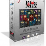 Plug And Mix V.I.P Bundle v3.3.2 x86 x64