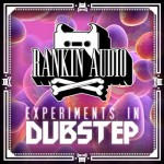 Сэмплы Rankin Audio Experiments In Dubstep