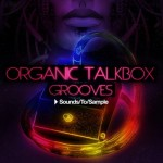 Сэмплы Sounds To Sample - Organic Talkbox Grooves