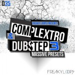 Пресеты Freaky Loops Complextro and Dubstep 3