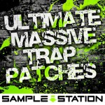 Пресеты Sample Station Ultimate Massive Trap Patches