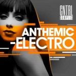 Сэмплы CNTRL Samples Anthemic Electro