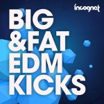Сэмплы Incognet Big and Fat EDM Kicks