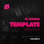 Проект Freshly Squeezed Samples FL Studio Template Essentials Volume 2