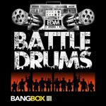 Сэмплы Bangbox EDM Battle Drums