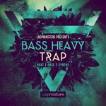 Сэмплы Loopmasters Bass Heavy Trap