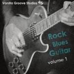 Сэмплы гитары - Vanilla Groove Studios Rock Blues Guitar Vol.1
