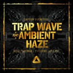 Сэмплы CAPSUN ProAudio Trap Wave and Ambient Haze