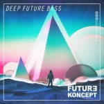 Сэмплы Future Koncept Deep Future Bass