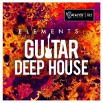 Сэмплы Catalyst Samples Guitar Deep House