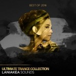 Сэмплы Laniakea Sounds Best Of 2016 Ultimate Trance Collection