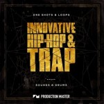 Сэмплы Production Master Innovative Hip Hop And Trap