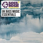 Сэмплы Soul Rush Records UK Bass Music Essentials