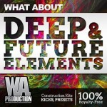 Сэмплы WA Production What About Deep and Future Elements