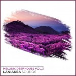 Сэмплы Laniakea Sounds Melodic Deep House Vol 3