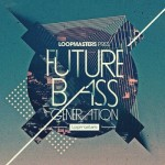 Сэмплы Loopmasters Future Bass Generation