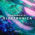 Сэмплы Origin Sound Fundamental Electronica