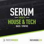 Пресеты Patchworx 90 House and Tech Serum Presets