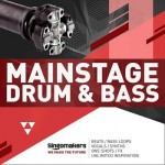 Сэмплы Singomakers Mainstage Drum and Bass