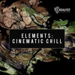 Сэмплы Catalyst Samples Cinematic Chill