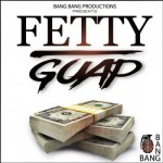 Сэмплы Bang Bang Productions Fetty Guap