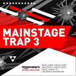 Сэмплы Singomakers Mainstage Trap Vol 3