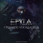 Сэмплы Freaky Loops Epica Cinematic Vocals and Beds