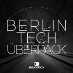 Сэмплы Soundbox Berlin Tech Uberpack