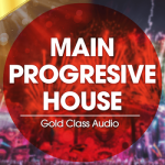 Сэмплы Gold Class Audio Main Progressive House