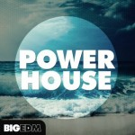 Сэмплы Big EDM Power House