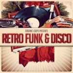 Сэмплы Organic Loops Retro Funk and Disco