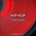 Сэмплы Laniakea Sounds Hip Hop Caviar