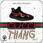 Сэмплы King Loops Gucci Thang Vol 3