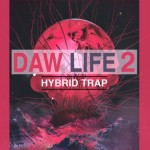Сэмплы Soundsmiths DAW Life 2 Hybrid Trap