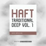 Сэмплы Exotic Refreshment HAFT The Traditional Deep Vol.1