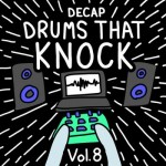 Сэмплы Decap Drums That Knock Vol. 8