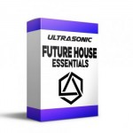Сэмплы Ultrasonic Future House Essentials Vol.1