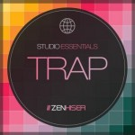 Сэмплы Zenhiser Studio Essentials Trap