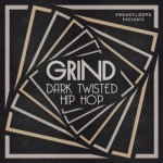 Сэмплы Freaky Loops Grind Dark Twisted Hip Hop