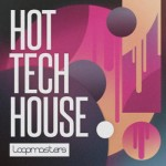 Сэмплы Loopmasters Hot Tech House