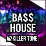 Сэмплы Killer Tone - Bass House