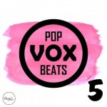 Сэмплы Roundel Sounds Pop Vox Beats Vol 5