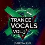 Сэмплы Planet Samples Trance Vocals Vol. 3