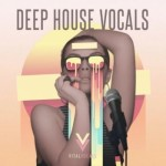 Сэмплы вокала - Vital Vocals Deep House Vocals