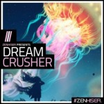 Сэмплы Zenhiser Dream Crusher