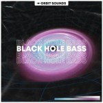 Сэмплы Orbit Sounds Black Hole Bass