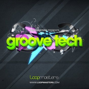 Сэмплы Loopmasters Groove Tech