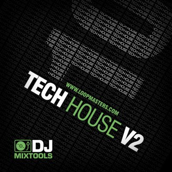 Сэмплы Loopmasters DJ Mix Tools 10: Tech House Vol 2