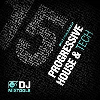 Сэмплы Loopmaster DJ MixTools 15: Progressive House And Tech