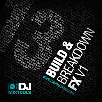 Cэмплы эффектов Loopmasters DJ Mixtools 13: Build and Breakdown FX Vol 1